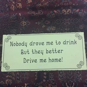 Other - Drive home sign